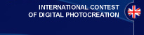INTERNATIONAL  CONTEST  OF DIGITAL PHOTOCREATION
